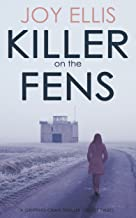 KILLER ON THE FENS a gripping crime thriller full of twists (DI Nikki Galena Series Book 4) (English Edition)