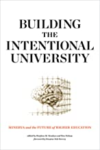 Building the Intentional University: Minerva and the Future of Higher Education