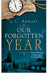 Our Forgotten Year: A novel of love and hope in Italy during the Second World War Kindle Edition