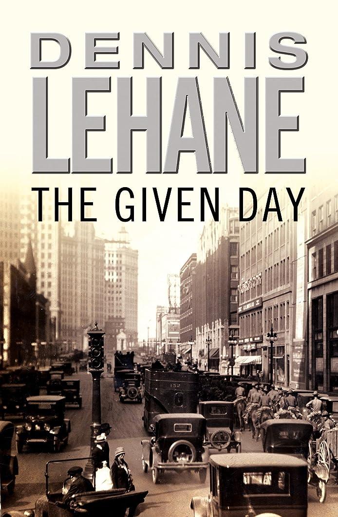 潜むステージ香水The Given Day (English Edition)