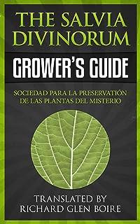 Salvia Divinorum Growers Guide: How to Grow Salvia Divinorum