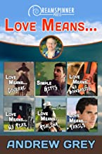 Love Means… (Dreamspinner Press Bundles)