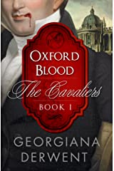 Oxford Blood (The Cavaliers Series: Book One): A vampire urban fantasy romance trilogy (The Cavaliers Trilogy 1) Kindle Edition