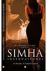 Simha International (The Bansal Legacy Book 1) Kindle Edition
