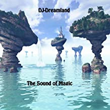 DJ-Dreamland - The Sound of Magic