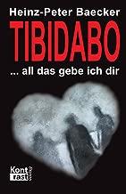 Tibidabo – All das gebe ich dir (German Edition)