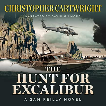 The Hunt for Excalibur: Sam Reilly, Book 16