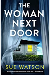 The Woman Next Door: An unputdownable psychological thriller with a stunning twist (English Edition) Format Kindle