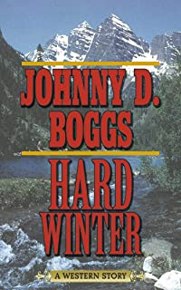 Hard Winter: A Western Story
