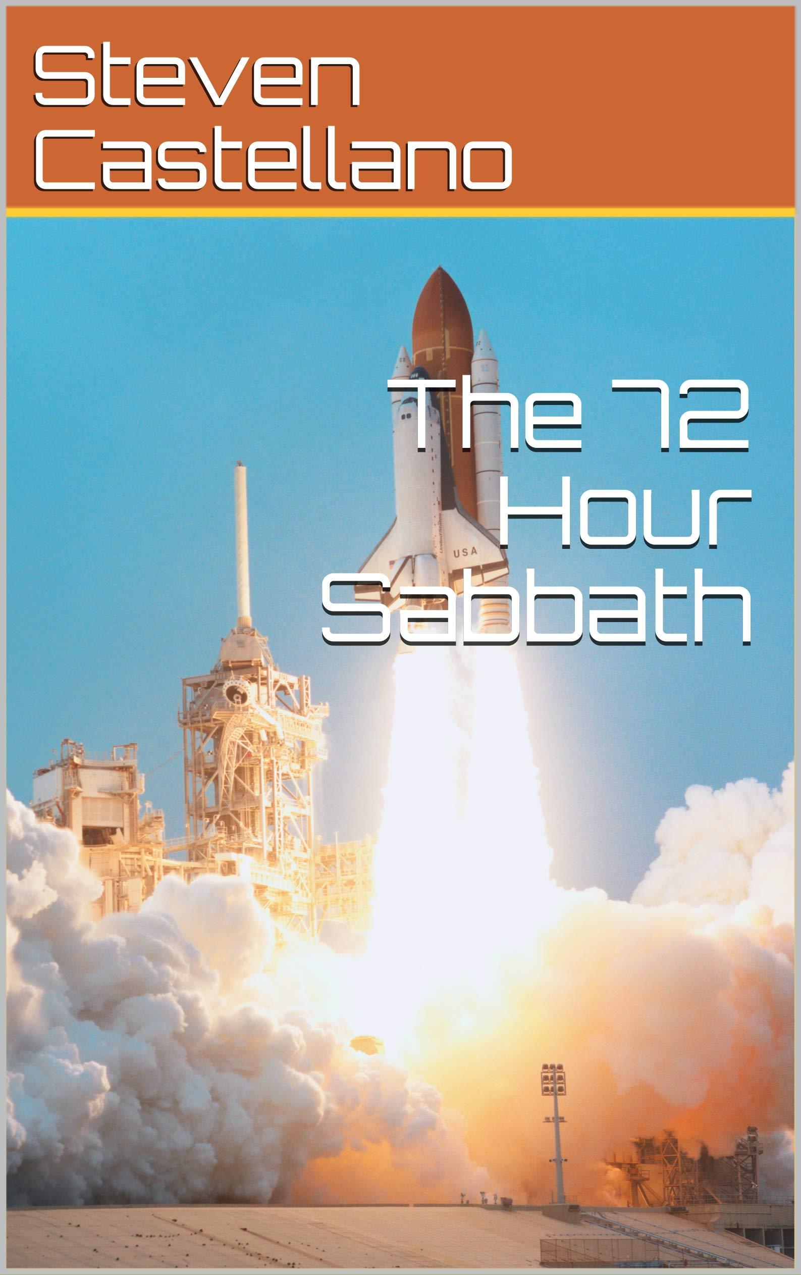 The 72 Hour Sabbath