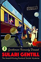 Gentlemen Formerly Dressed (Rowland Sinclair Mysteries)