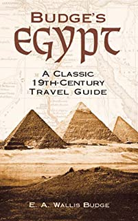 Budge's Egypt: A Classic 19th-Century Travel Guide (English Edition)