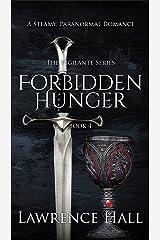 Forbidden Hunger (The Vigilante Series Book 4) Kindle Edition