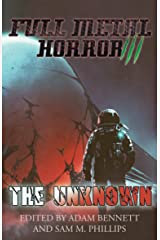 FULL METAL HORROR III: The Unknown Kindle Edition