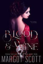 Blood and Wine: A Dark Vampire Romance