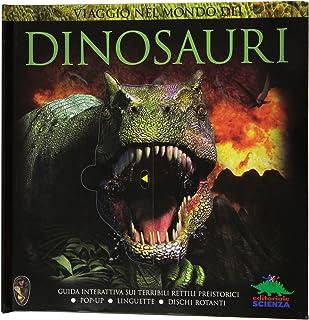 Viaggio nel mondo dei dinosauri. Guida interattiva sui terribili rettili preistorici (Pop-up & co.)