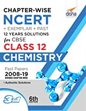 Chapter-wise NCERT + Exemplar + Past 12 Years Solutions for CBSE Class 12 Chemistry 6th Edition