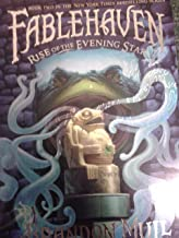 Fablehaven Rise of the Evening Star: Book Two