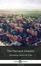 Delphi Complete Harvard Classics and Shelf of Fiction (Illustrated) (Delphi Series Nine Book 16)
