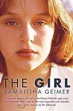 The Girl by Samantha Geimer (3-Jul-2014) Paperback
