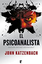 El Psicoanalista: Edición décimo aniversario (Spanish...