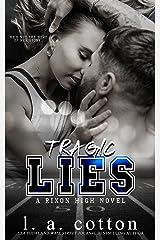 Tragic Lies: A Forbidden Age-Gap Romance (Rixon High) Kindle Edition