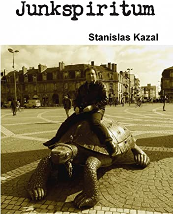 Junkspiritum  by Stanislas Kazal