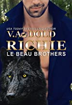 RICHIE: New Orleans Billionaire Wolf Shifters with plus sized BBW mates (Le Beau Series Book 8)