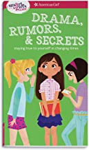A Smart Girl's Guide: Drama, Rumors & Secrets: Staying True to Yourself in Changing Times (American Girl: a Smart Girl's Guide)