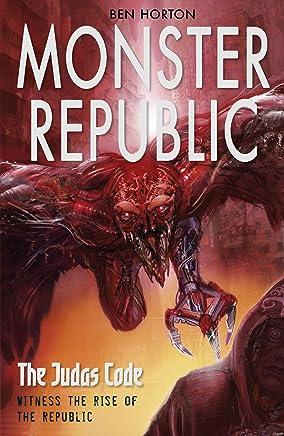 Monster Republic: The Judas Code (English Edition)