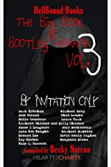 The Big Book of Bootleg Horror Volume 3: By Invitation Only Kindle Edition