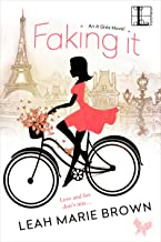 Faking It (The It Girls Book 1)