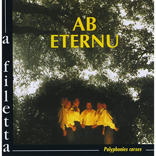 Ab Eternu (Polyphonies corses)