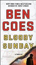 Bloody Sunday: A Thriller (A Dewey Andreas Novel Book 8)