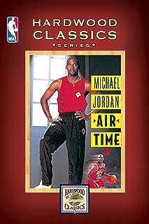 Michael Jordan: Air Time (Hardwood Classics Series)