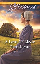 A Love for Lizzie (Love Inspired)