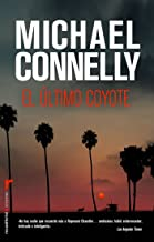 El último coyote (Harry Bosch nº 4) (Spanish Edition)