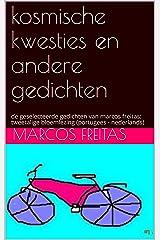 kosmische kwesties en andere gedichten: de geselecteerde gedichten van marcos freitas: tweetalige bloemlezing (portugees - nederlands) (Dutch Edition) Kindle Edition