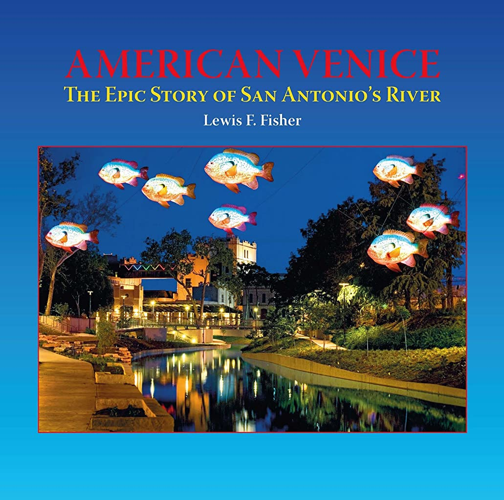 同性愛者累計写真を撮るAmerican Venice: The Epic Story of San Antonio's River (English Edition)