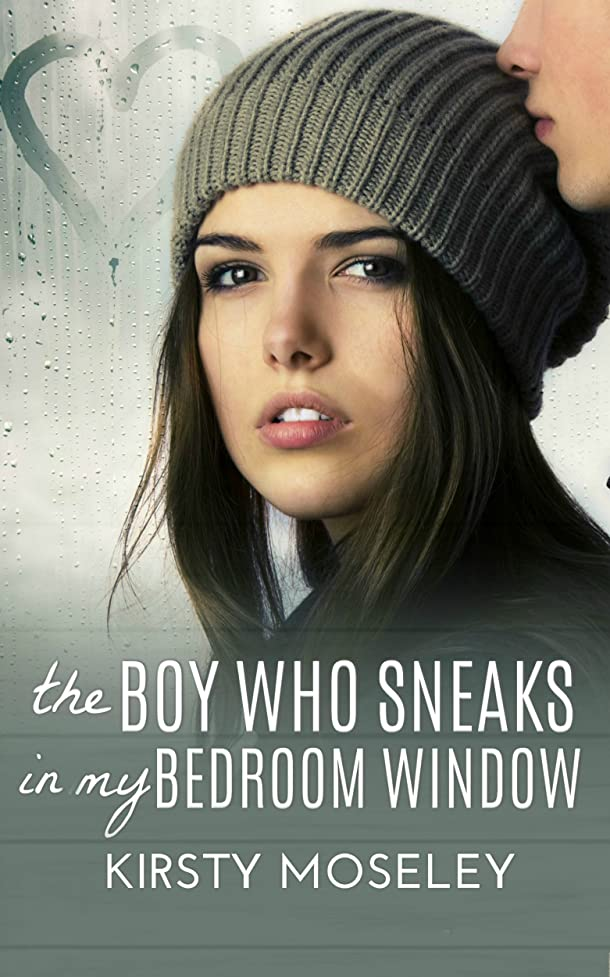 発症嫉妬推進、動かすThe Boy Who Sneaks In My Bedroom Window (English Edition)