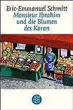 Monsieur Ibrahim und die Blumen des Koran: Erzählung (Fischer Taschenbibliothek) (German Edition)