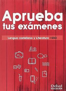 Aprueba tus exámenes. Lengua castellana y Literatura 1.º ESO