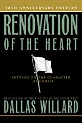 Renovation of the Heart: Putting On the Character of Christ Kindle Edition