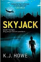 Skyjack Kindle Edition