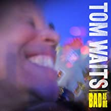 tom waits bad as me deluxe