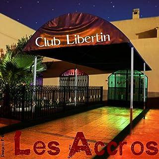 Club Libertin [Explicit]