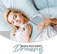 Books with Sweet Dreams: 15 New Age Songs for Deep Sleep, Only Good Dream, Silence, Positive Vibrations