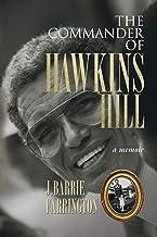 The Commander of Hawkins Hill: A Memoir