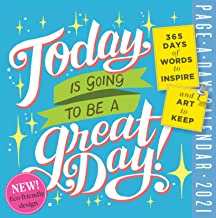 Today Is Going to Be a Great Day! Page-A-Day Calendar 2021 Book PDF