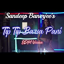 Best tip tip barsa pani song mp3 song Reviews